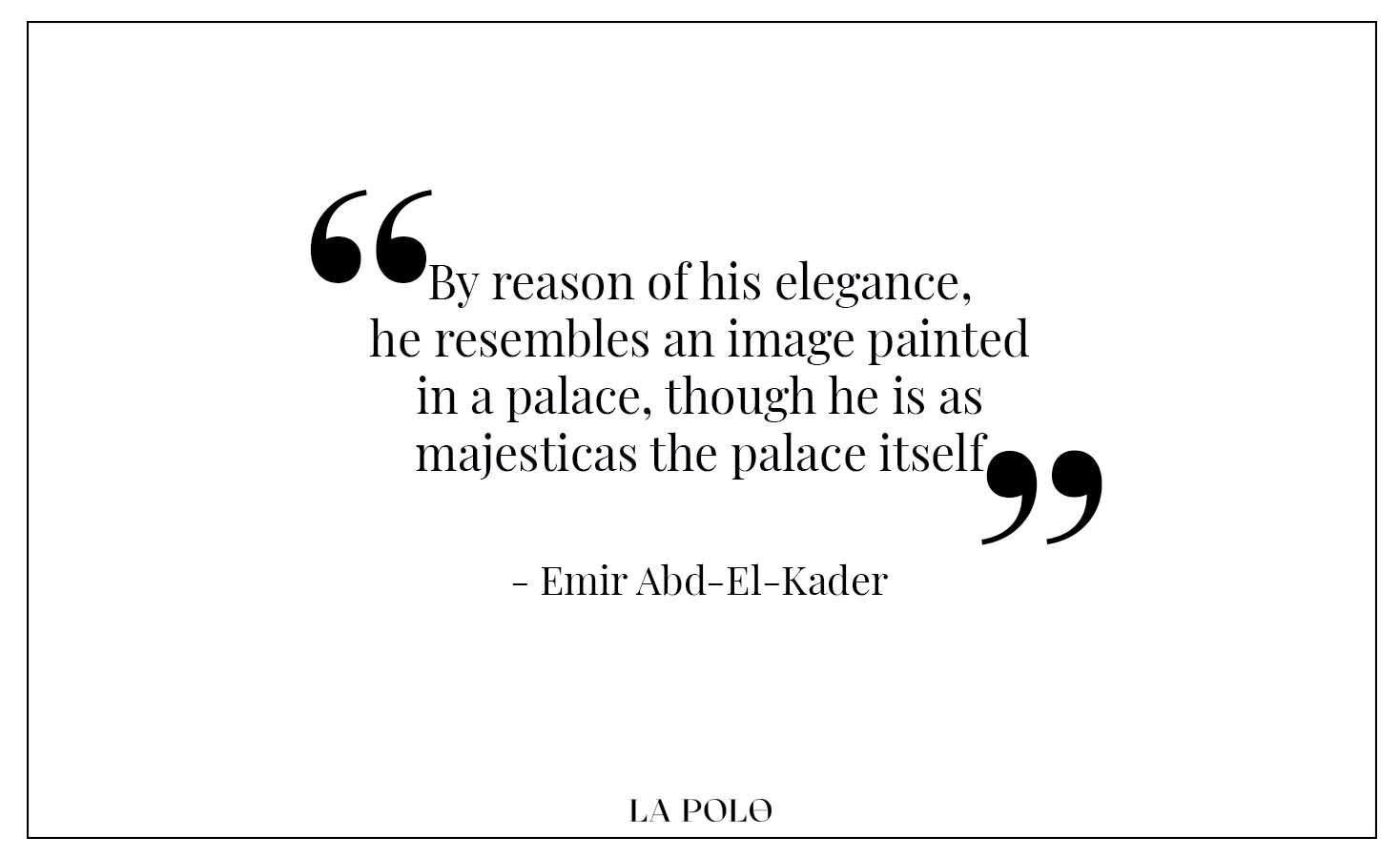 Emir Abd-El-Kader quotes
