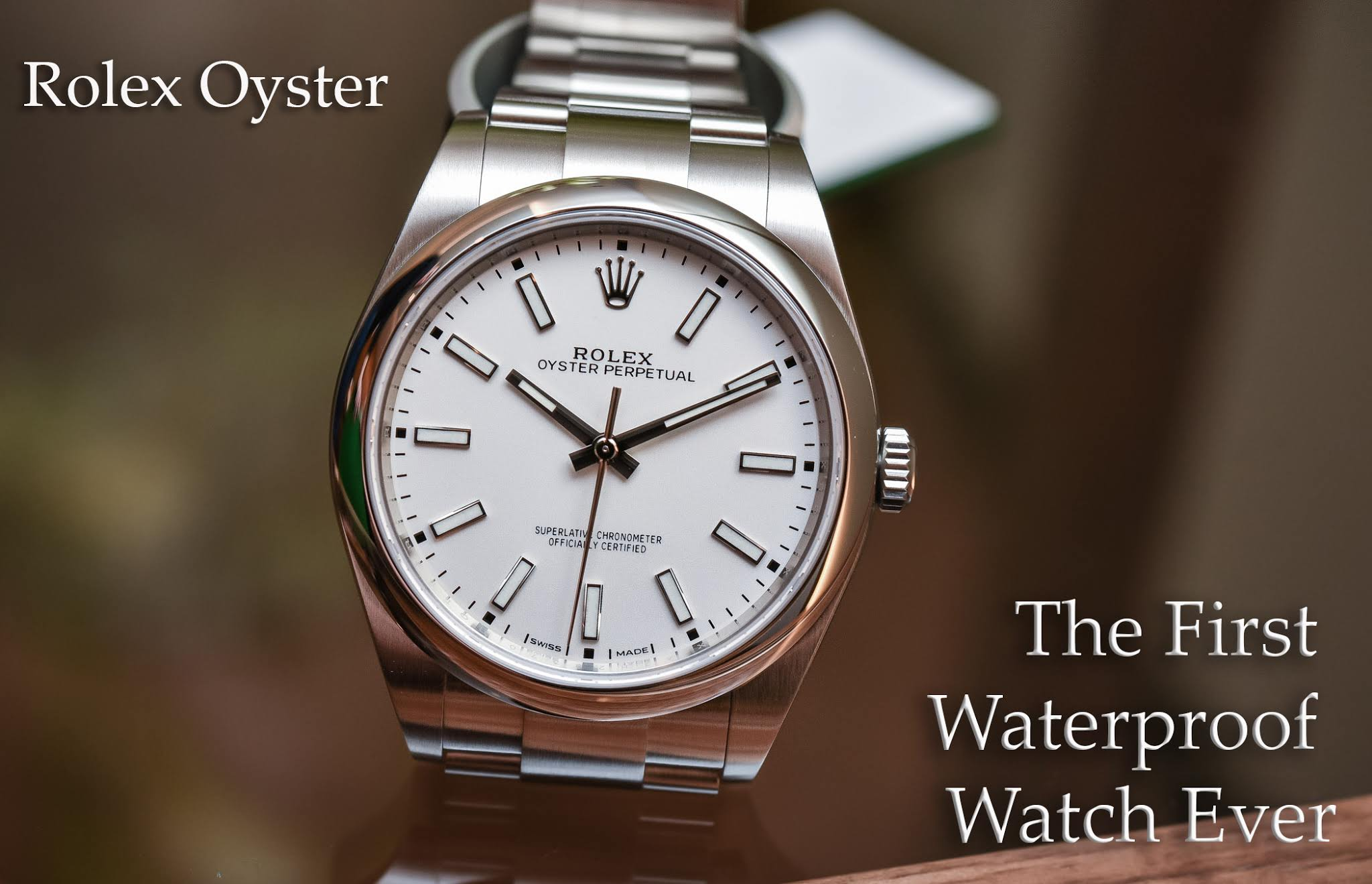The First Waterproof Watch And Dustproof Watch Ever Rolex Oyster