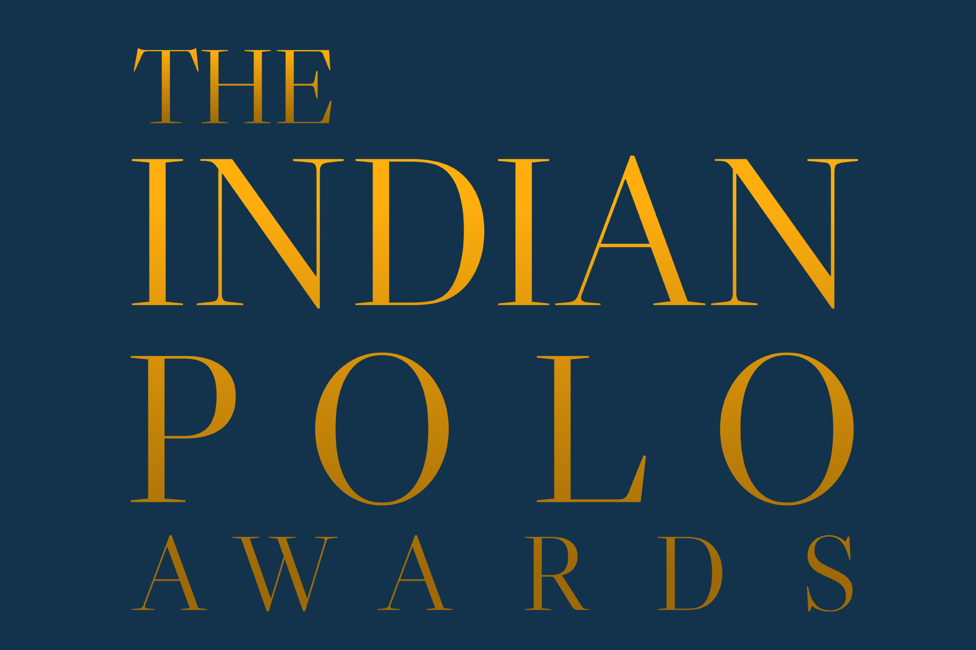 The Need Of The Time: THE INDIAN POLO AWARDS